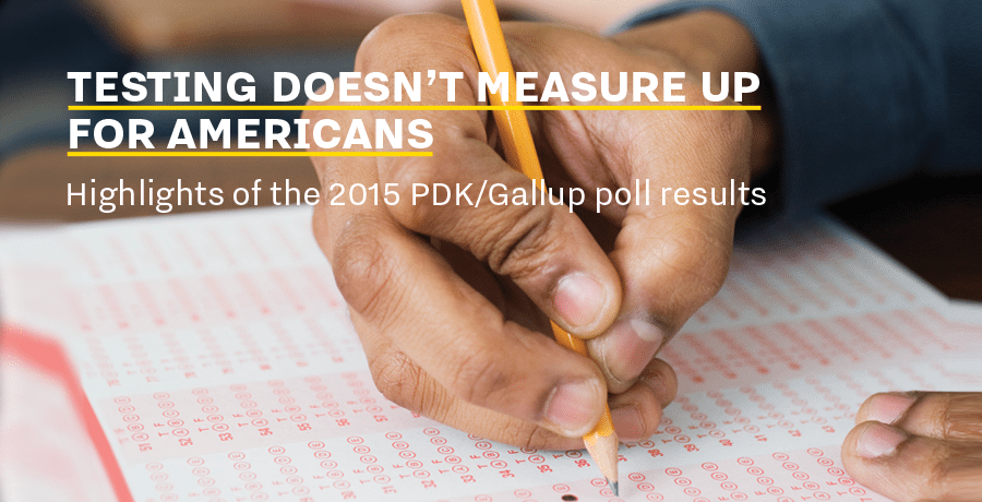 Poll: Testing doesn't measure up