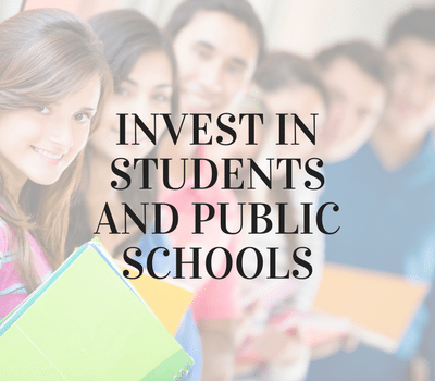 Invest in students and their public schools