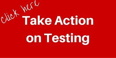 Take Action on Testing button