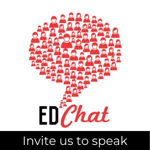 Ed Chat logo; invite us to speak