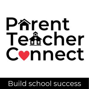 Parent Teacher Connect logo; build school success
