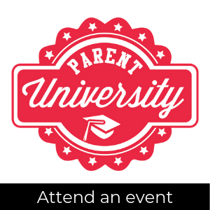 Parent University logo; attend an event