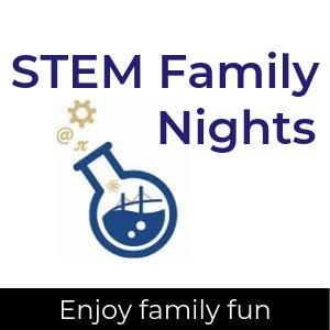 STEM Family Night logo; enjoy family fun