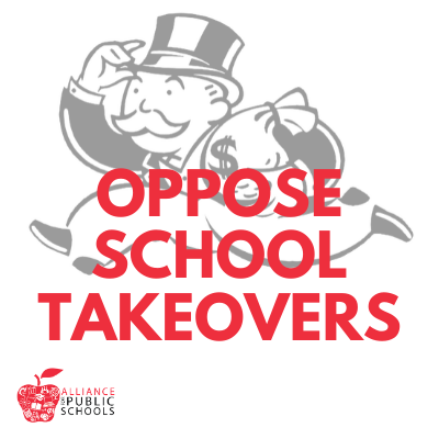 Oppose School Takeovers