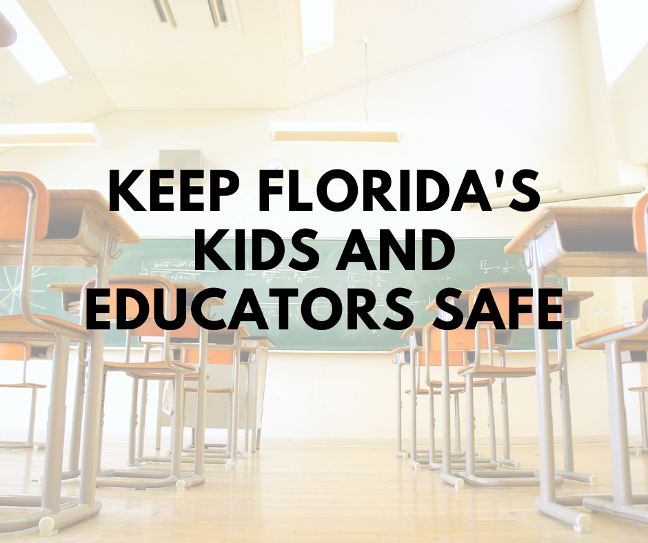 Keep Florida's kids and educators safe
