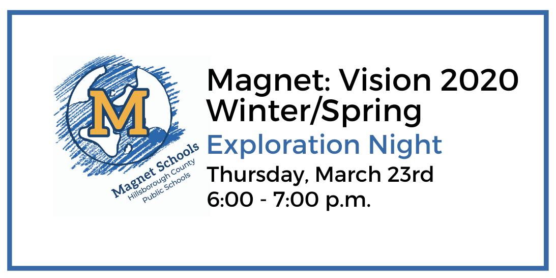 Magnet: Vision 2020 Exploration Night